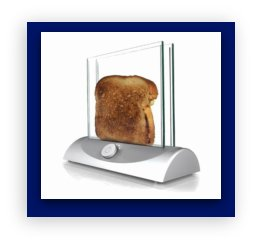 new invention ideas:  Clear walls toaster